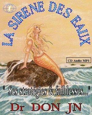 CD AUDIO : SIRÈNE DES EAUX (stratégies & faiblesses)